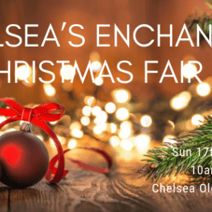 Chelsea's Enchanted Christmas Fair